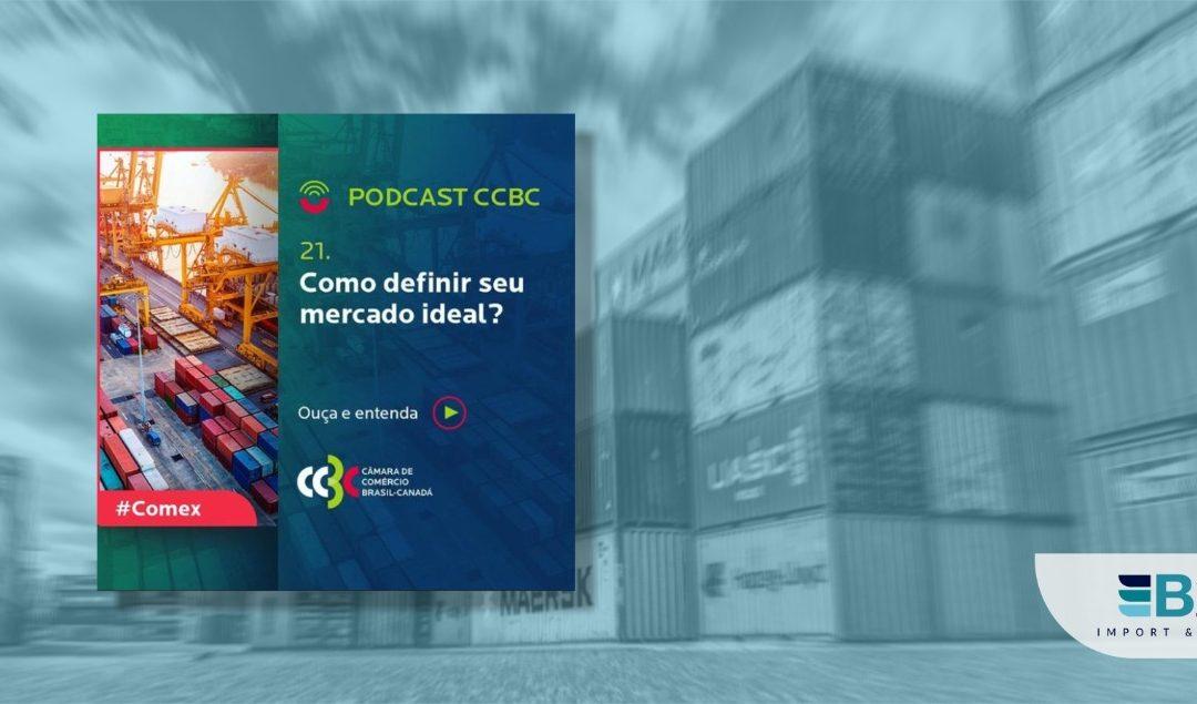Podcast Comex - Como definir mercado ideal para o comércio exterior
